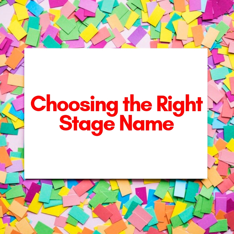 Choosing the right stage name