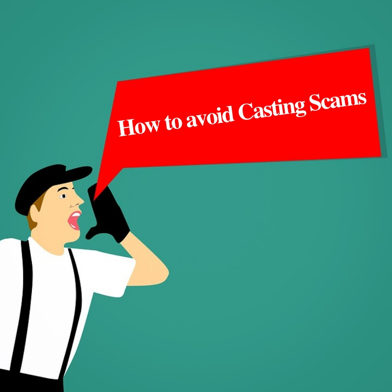 How to avoid Casting Scams